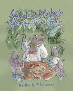 Quentin Blake's Amazing Animal Stories (Hardcover)