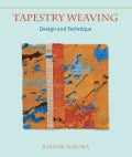 Tapestry Weaving: Design and Technique (Hardcover)