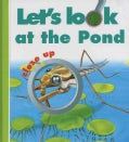 Let's Look at the Pond (Hardcover)