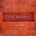 The Square: The Cookbook: Savoury (Hardcover)