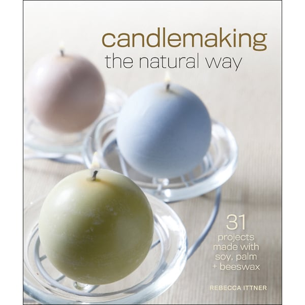 Lark Books Candle Making The Natural Way