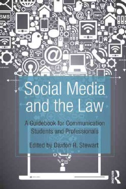 Social Media and the Law: A Guidebook for Communication Students and Professionals (Paperback)