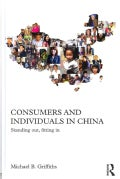 Consumers and Individuals in China: Standing Out, Fitting in (Hardcover)