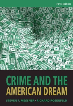 Crime and the American Dream (Paperback)