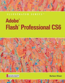 Adobe Flash Professional CS6 (Paperback)