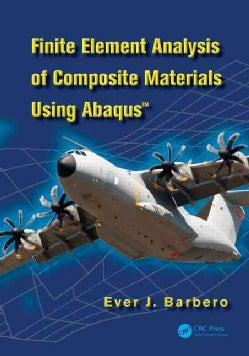 Finite Element Analysis of Composite Materials With Abaqus (Hardcover)