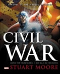 Civil War: A Novel of the Marvel Universe (Hardcover)