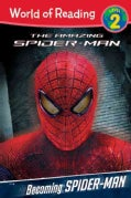 Becoming Spider-Man (Paperback)