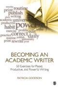 Becoming an Academic Writer: 50 Exercises for Paced, Productive, and Powerful Writing (Paperback)