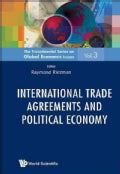 International Trade Agreements and Political Economy (Hardcover)