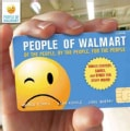People of Walmart: Of the People, by the People, for the People (Paperback)