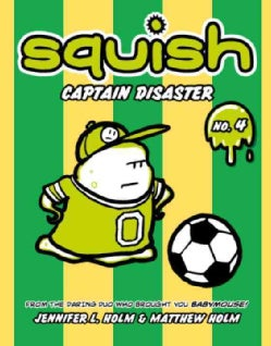 Squish 4: Captain Disaster (Paperback)
