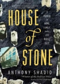 House of Stone: A Memoir of Home, Family, and a Lost Middle East (CD-Audio)