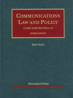 Communications Law and Policy: Cases and Materials (Hardcover)