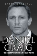 Daniel Craig: The Biography of Britain's Best Actor (Paperback)