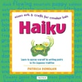 Haiku: Asian Arts and Crafts for Creative Kids (Hardcover)