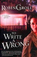 To Write A Wrong (Paperback)