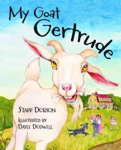 My Goat Gertrude (Hardcover)