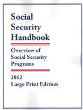 Social Security Handbook 2012: Overview of Social Security Programs (Paperback)