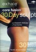 Exhale: Core Fusion 30 Day Sculpt (DVD)
