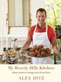 My Beverly Hills Kitchen: Classic Southern Cooking With a French Twist (Hardcover)