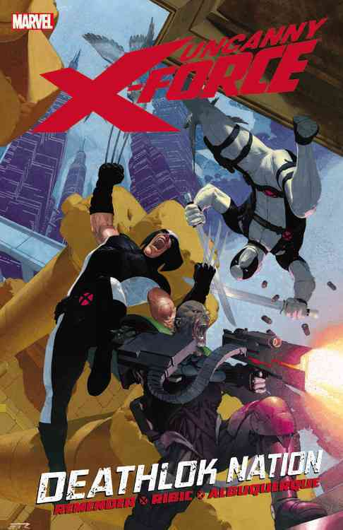 Uncanny X-Force 2: Deathlok Nation (Paperback)