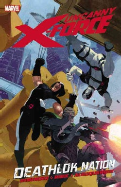 Uncanny X-Force 2: Deathlok Nation (Paperback)