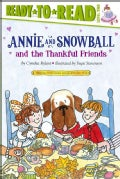 Annie and Snowball and the Thankful Friends (Paperback)