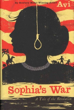 Sophia's War: A Tale of the Revolution (Hardcover)