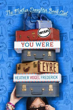 Wish You Were Eyre (Hardcover)