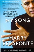 My Song: A Memoir of Art, Race, and Defiance (Paperback)