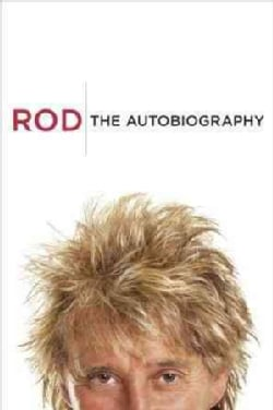 Rod: The Autobiography (Hardcover)