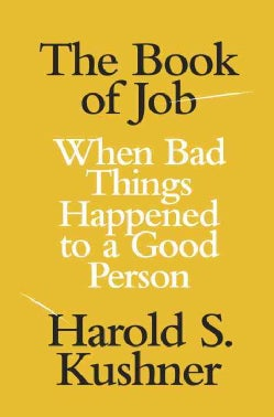 The Book of Job: When Bad Things Happened to a Good Person (Hardcover)