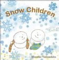 Snow Children (Hardcover)