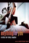 Anything for You: Erotica for Kinky Couples (Paperback)