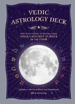 Vedic Astrology Deck: Find Your Hidden Potential Using India's Ancient Science of the Stars