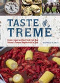 Taste of Treme: Creole, Cajun and Soul Food from New Orleans's Famous Neighborhood of Jazz (Hardcover)