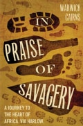 In Praise of Savagery (Paperback)