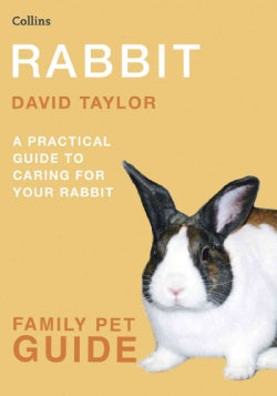 Rabbit: A Practical Guide to Caring for Your Rabbit (Paperback)