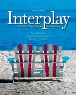 Interplay: The Process of Interpersonal Communication (Paperback)