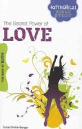 The Secret Power of Love: The Book of Ruth (Paperback)