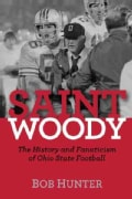 Saint Woody: The History and Fanaticism of Ohio State Football (Hardcover)