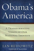 Obama's America: A Transformative Vision of Our National Identity (Hardcover)