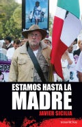 Estamos Hasta La Madre / We're fed up with this (Paperback)