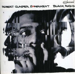 Robert Experiment Glasper - Black Radio