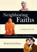 Neighboring Faiths: A Christian Introduction to World Religions (Hardcover)