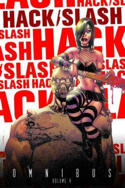 Hack / Slash Omnibus 4 (Paperback)
