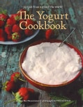 The Yogurt Cookbook (Hardcover)