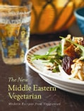 The New Middle Eastern Vegetarian: Modern Recipes from Veggiestan (Hardcover)