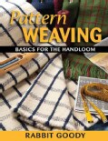 Pattern Weaving: Basics for the Handloom (Paperback)